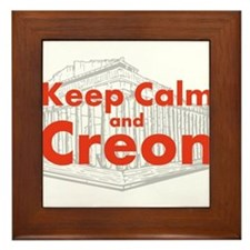 Keep Calm and Creon Framed Tile