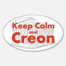 Keep Calm and Creon Decal