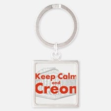 Keep Calm and Creon Keychains