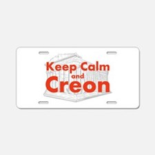 Keep Calm and Creon Aluminum License Plate
