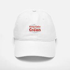 Keep Calm and Creon Baseball Baseball Baseball Cap