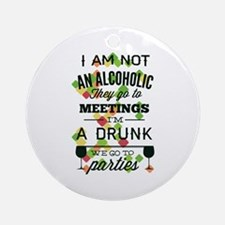Drunks Go To Parties Ornament (Round)