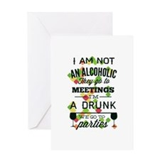 Drunks Go To Parties Greeting Card