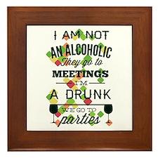 Drunks Go To Parties Framed Tile