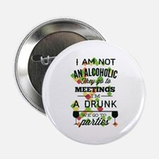"""Drunks Go To Parties 2.25"""" Button"""
