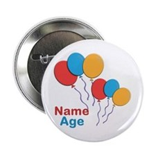 "CUSTOMIZE Happy Birthday Any Age 2.25"" Button"