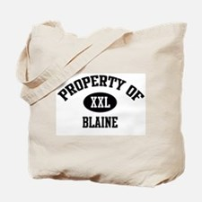 Property of Blaine Tote Bag