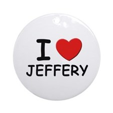I love Jeffery Ornament (Round)