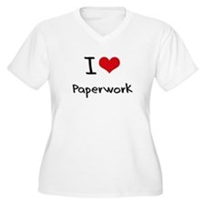 I Love Paperwork Plus Size T-Shirt