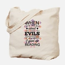 Evils of Alcohol Tote Bag
