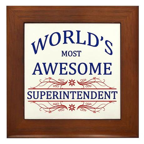 World's Most Awesome Superintendent Framed Tile