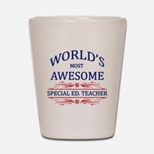 World's Most Awesome Special Ed. Teacher Shot Glas