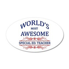World's Most Awesome Special Ed. Teacher Wall Decal