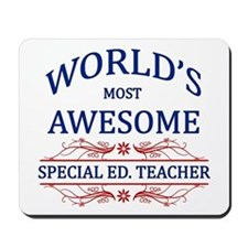 World's Most Awesome Special Ed. Teacher Mousepad