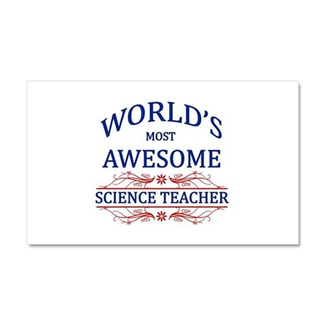 World's Most Awesome Science Teacher Car Magnet 20
