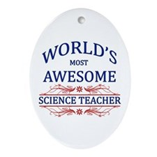 World's Most Awesome Science Teacher Ornament (Ova