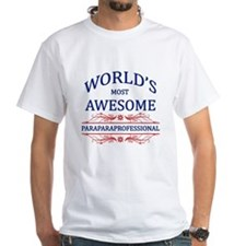 World's Most Awesome Paraprofessional Shirt