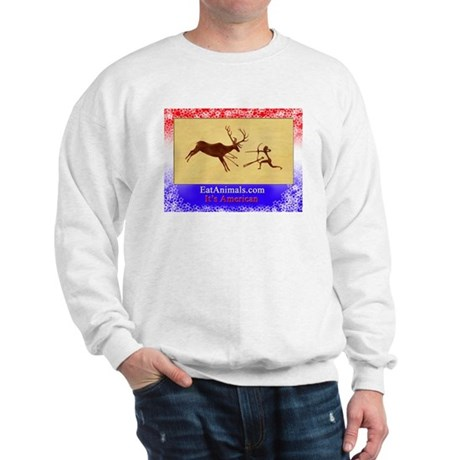 EatAnimals.com It's American Sweatshirt