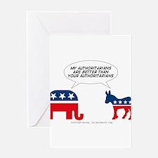 Authoritarians Greeting Card