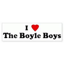 I Love The Boyle Boys Bumper Bumper Sticker