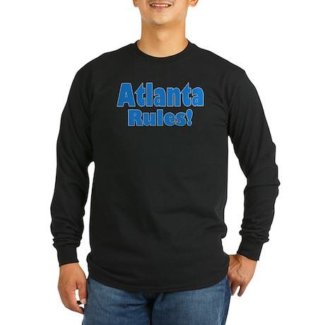 Atlanta Rules! Long Sleeve Dark T-Shirt
