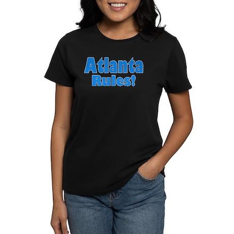Atlanta Rules! Women's Dark T-Shirt