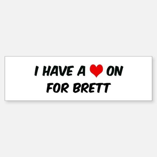 Heart on for BrettHeart on fo Bumper Bumper Bumper Sticker