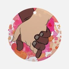 HOLDING HANDS 2 Ornament (Round)