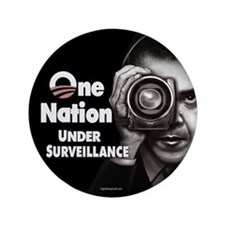 "One Nation Under Surveillance 3.5"" Button (10 pack"