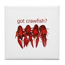 got crawfish? Tile Coaster