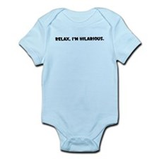 RELAX IM HILARIOUS Body Suit