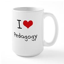 I Love Pedagogy Mug