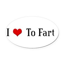 Cute Fart jokes Oval Car Magnet