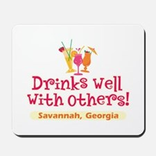 Drinks Well-Savannah, GA- Mousepad