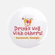 "Drinks Well-Savannah, GA- 3.5"" Button"