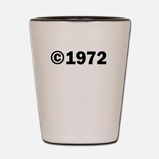 COPYRIGHT 1972 Shot Glass