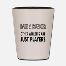 Date a Runner - Other Athletes are just players Sh