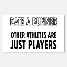 Date a Runner - Other Athletes are just players St