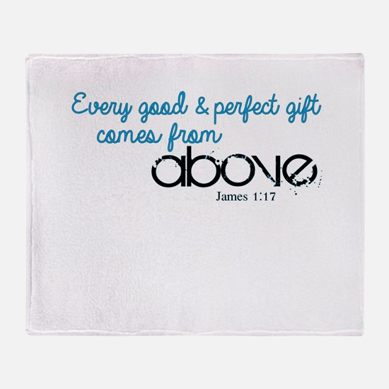 Every Good Perfect Gift comes From Above Throw Bla