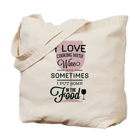 Cooking With Wine Tote Bag