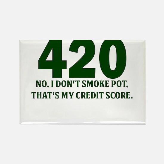 420 No I Dont Smoke Pot Thats My Credit Score Rect