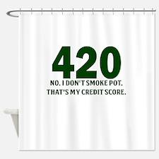 420 No I Dont Smoke Pot Thats My Credit Score Show
