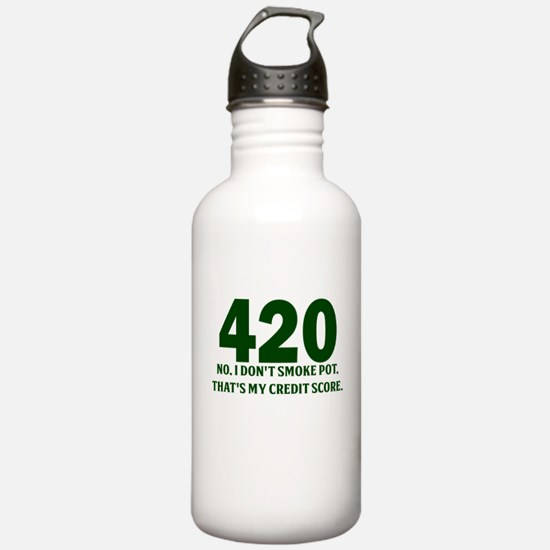 420 No I Dont Smoke Pot Thats My Credit Score Wate