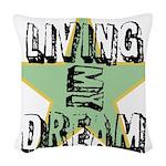 OYOOS Living My Dream design Woven Throw Pillow