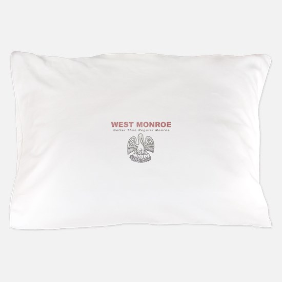 Faded West Monroe Pillow Case
