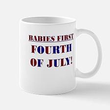 BABIES FIRST FOURTH OF JULY Mug