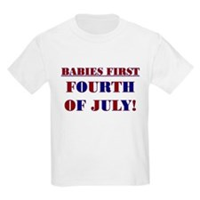 BABIES FIRST FOURTH OF JULY T-Shirt