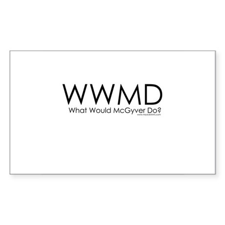 What Would McGyver Do? Rectangle Sticker