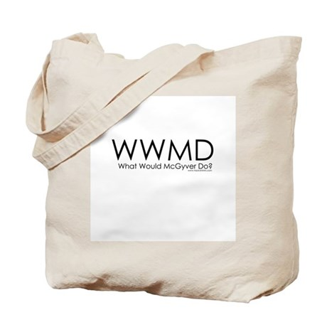 What Would McGyver Do? Tote Bag