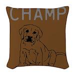 OYOOS Champ Dog design Woven Throw Pillow